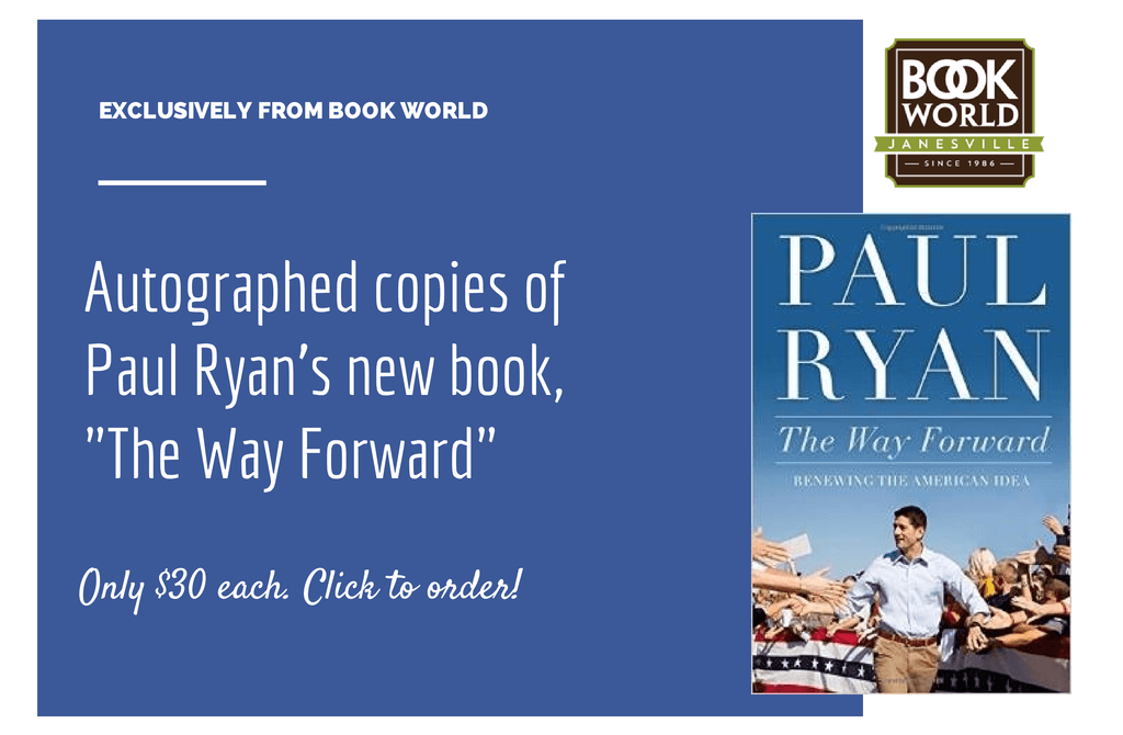 Get your personally autographed, hard-cover copy of Paul Ryan's new book!