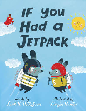 """If You Had A Jetpack"" by Lisl Detlefsen"